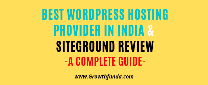 Best WordPress Hosting Provider in India & Siteground review
