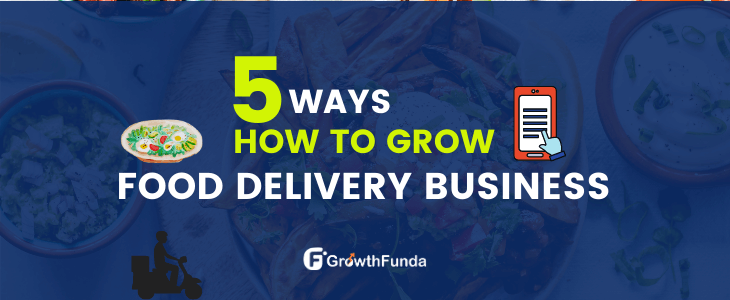 how to grow food delivery business