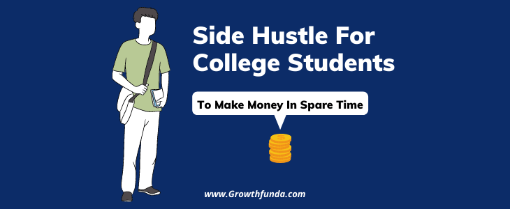 Side Hustle For College Students